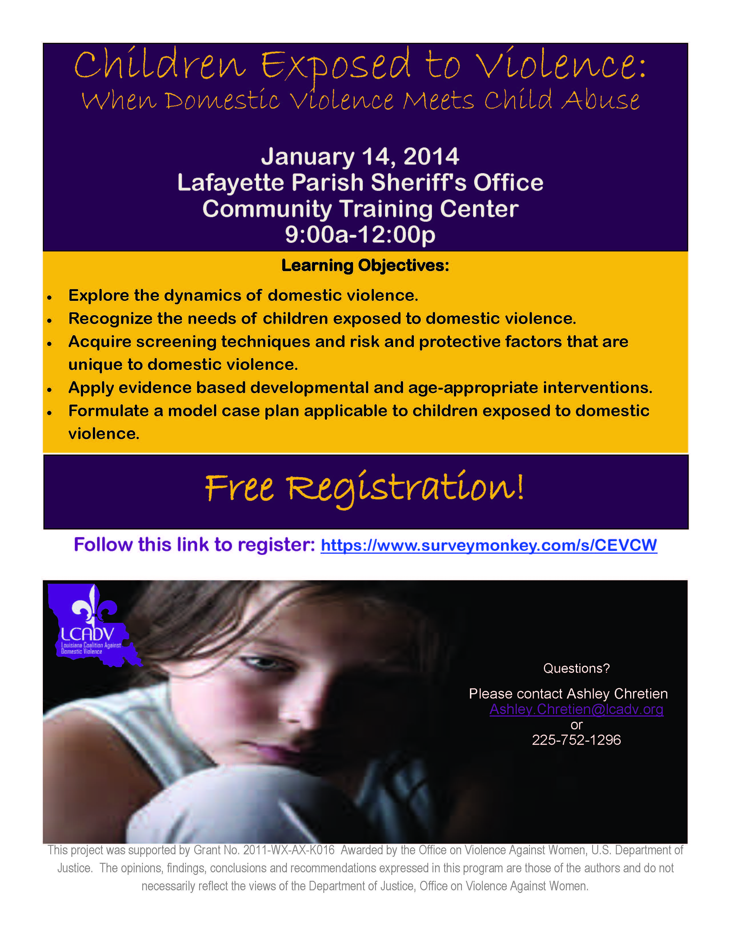 Children Exposed to Violence: When Domestic Violence Meets Child Abuse @ Lafayette Parish Sheriff's Office Community Training Center | Lafayette | Louisiana | United States