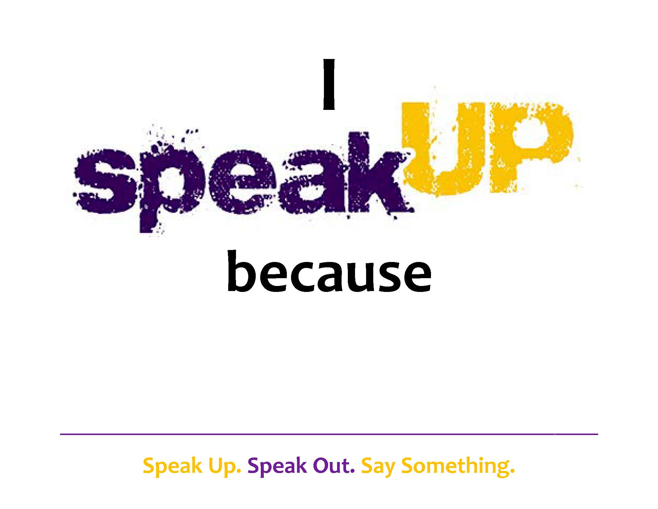Speak Up Sign