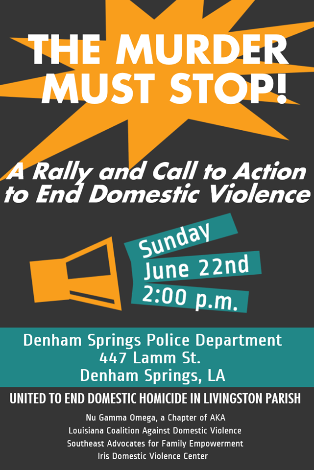 Rally and Call to Action to End Domestic Violence @ Denham Springs Police Dept. | Denham Springs | Louisiana | United States