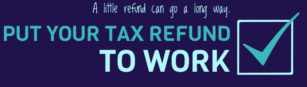 LCADV You can donate a portion of your tax refund directly from your tax return.